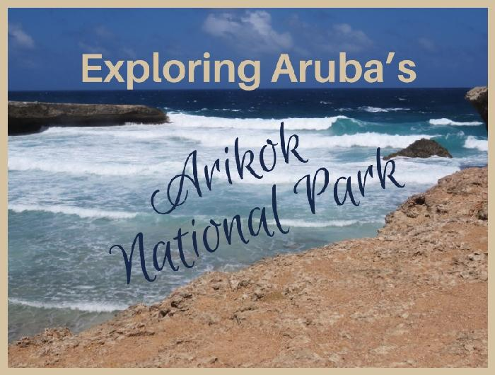 Explore The Beauty Of Caribbean: Exploring Aruba's Arikok National Park