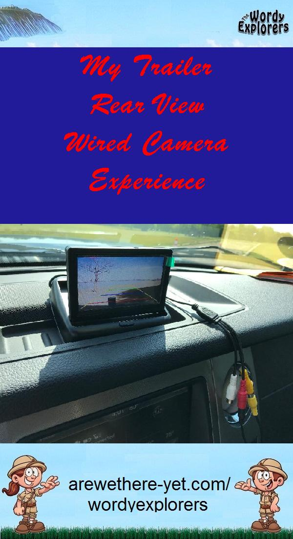 My Trailer Rear View Wired Camera Experience