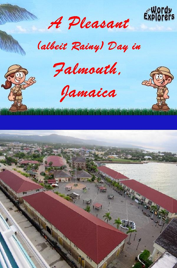 A Pleasant (albeit Rainy) Day in Falmouth, Jamaica