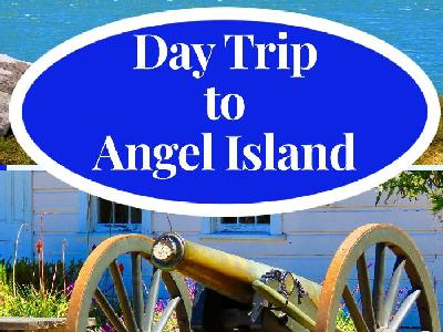 Day Trip to Angel Island