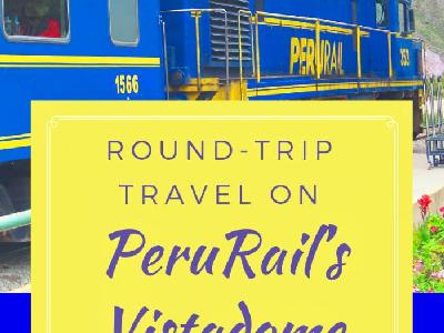 Round-trip Travel on PeruRail's Vistadome Train