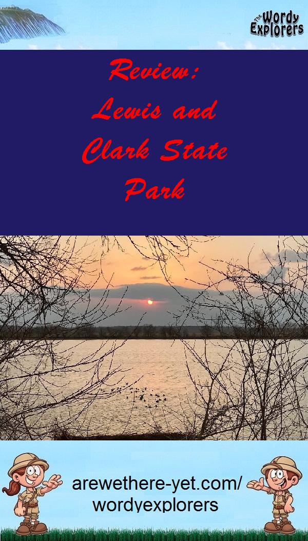 Review:  Lewis and Clark State Park