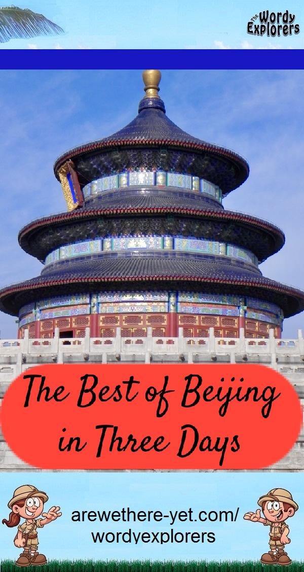 The Best of Beijing in Three Days