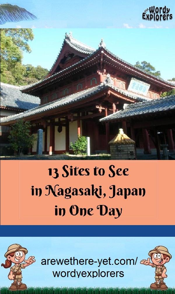 13 Sites to See in Nagasaki in One Day