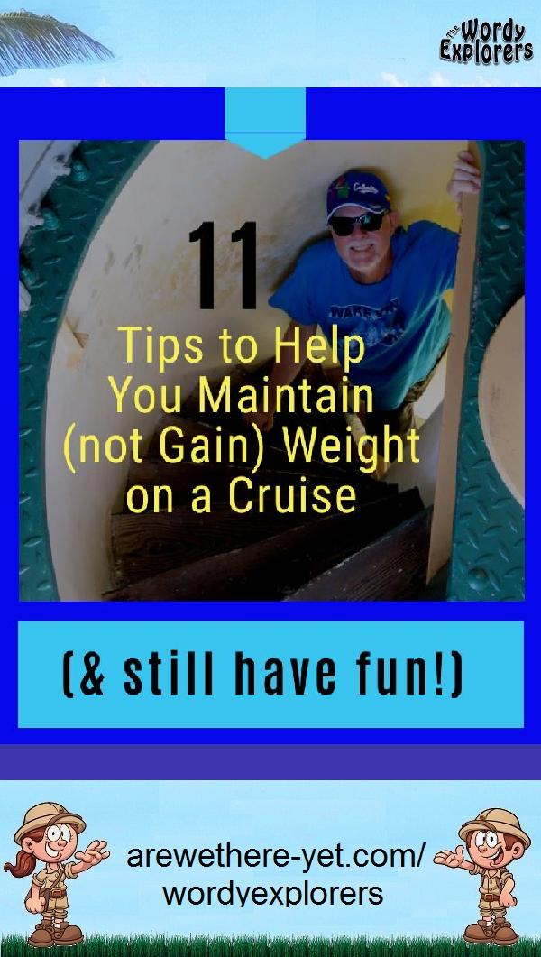 11 Tips to Help You Maintain (not Gain) Weight on a Cruise (and Still Have Fun!)