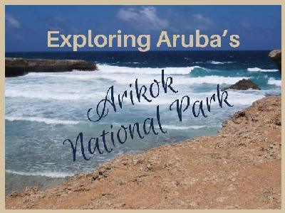 Exploring Aruba's Arikok National Park