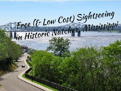 Free (and Low Cost) Sightseeing in Historic Natchez, Mississippi