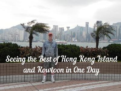 Seeing the Best of Hong Kong Island and Kowloon in One Day