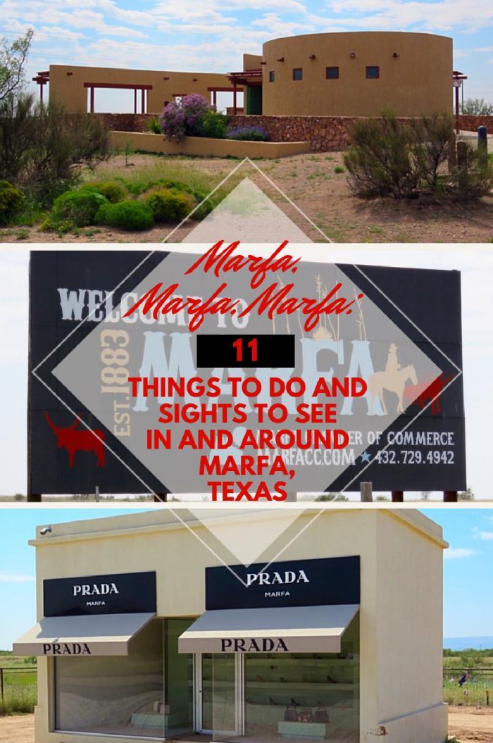 Marfa, Marfa, Marfa: 11 Things to Do and Sights to See in and around Marfa, Texas
