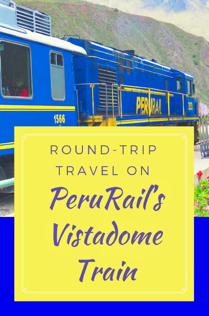 Round-trip Travel on PeruRail's Vistadome Train
