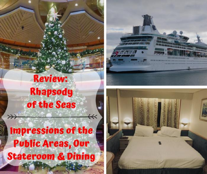 Review: Rhapsody of the Seas - Impressions of the Public Areas, Our Stateroom Dining
