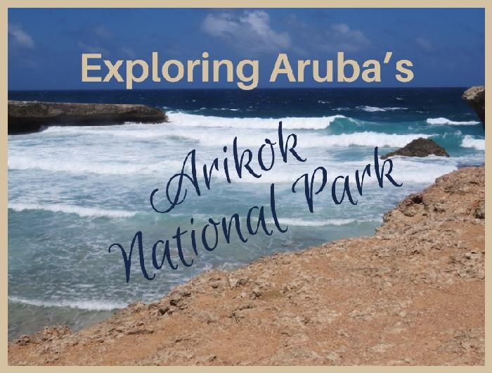 Exploring Aruba's Arikok National Park