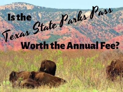 Is the Texas State Parks Pass Worth the Annual Fee?