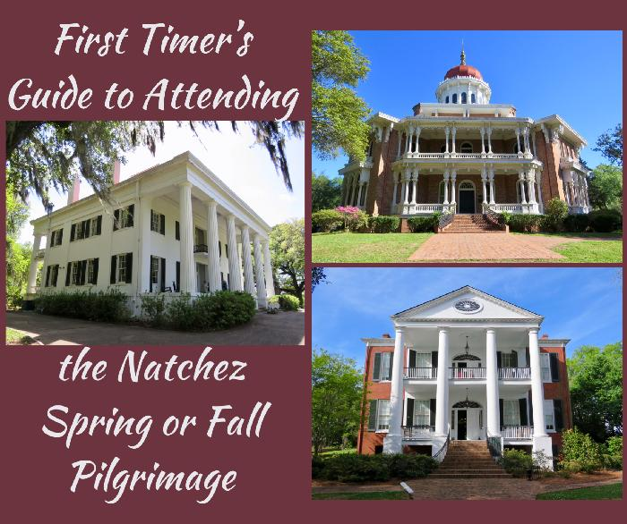 First Timer's Guide to Attending the Natchez Spring or Fall Pilgrimage