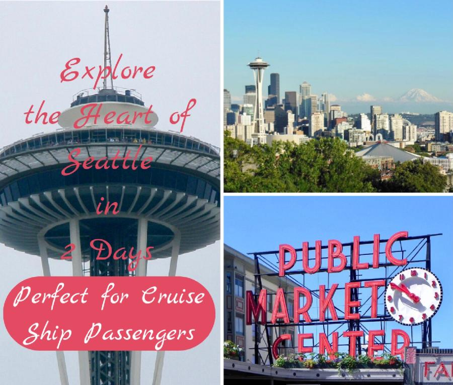 Explore the Heart of Seattle in 2 Days - Perfect for Cruisers!